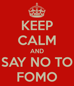 keep-calm-and-say-no-to-fomo2